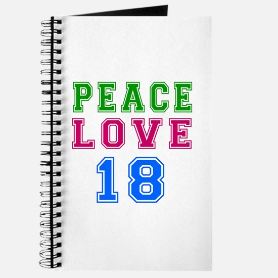 Peace Love 18 birthday designs Journal