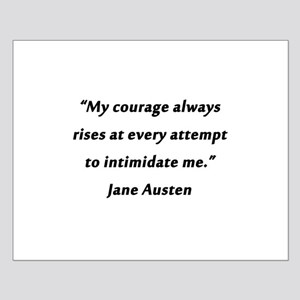 Austen - Courage Always Rises Small Poster