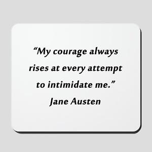Austen - Courage Always Rises Mousepad