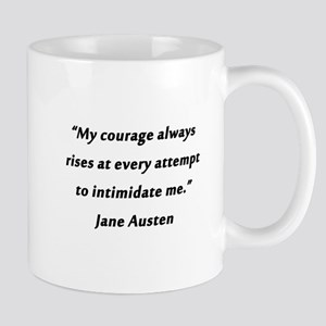Austen - Courage Always Rises 11 oz Ceramic Mug