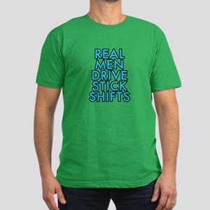 Real men drive stick shifts - Men's Fitted T-Shirt