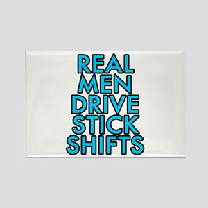 Real men drive stick shifts - Rectangle Magnet