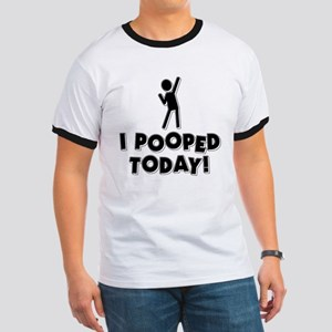 I Pooped Today! Ringer T