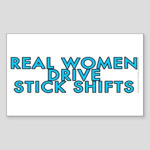 Real women drive stick shifts - Sticker (Rectangle