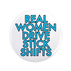 Real women drive stick shifts - 3.5