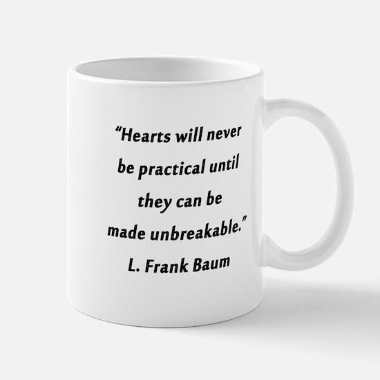 Baum - Hearts Will Never Be Mug