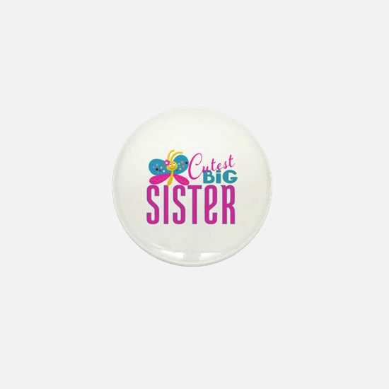 Cutest Big Sister Butterfly Mini Button