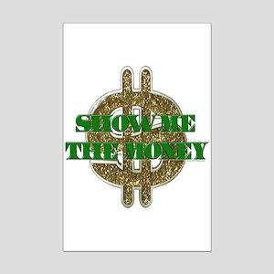 SHOW ME THE MONEY Mini Poster Print