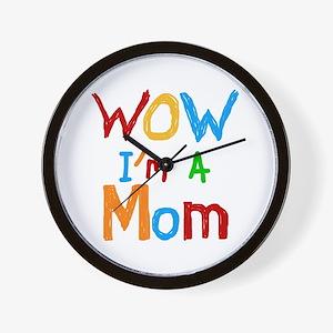 WOW I'm a Mom Wall Clock