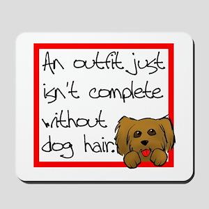 Dog Hair Mousepad