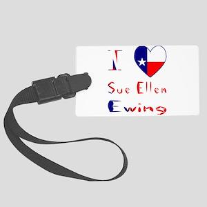 I Love Sue Ellen Ewing Large Luggage Tag
