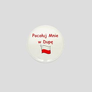 Kiss My A@@ Mini Button