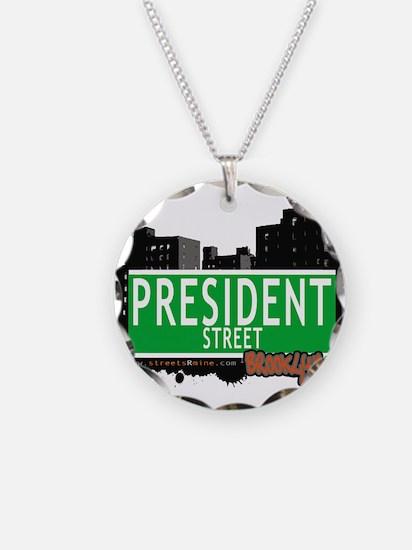 PRESIDENT STREET, BROOKLYN, NYC Necklace