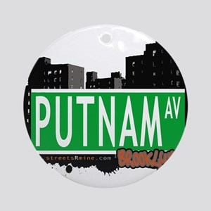 PUTNAM AV, BROOKLYN, NYC Ornament (Round)