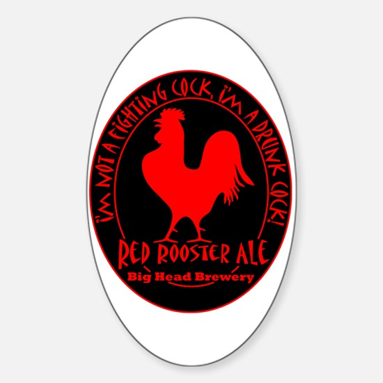 Drunk Cock Oval Decal