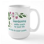 Gardening adds Years Large Mug