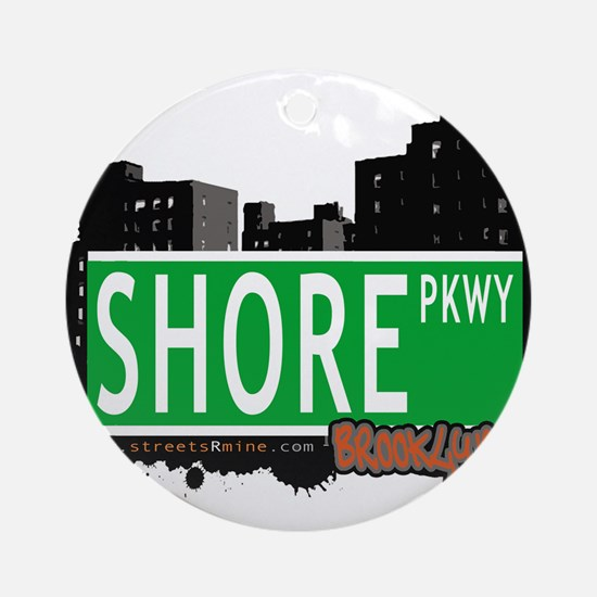 SHORE PKWY, BROOKLYN, NYC Ornament (Round)