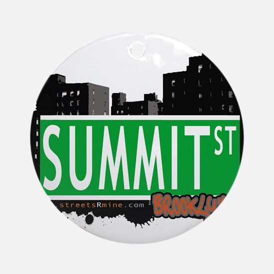 SUMMIT ST, BROOKLYN, NYC Ornament (Round)