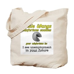 I See Unemployment In Your Fu Tote Bag