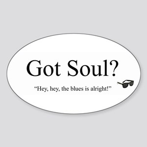 Got Soul? Oval Sticker