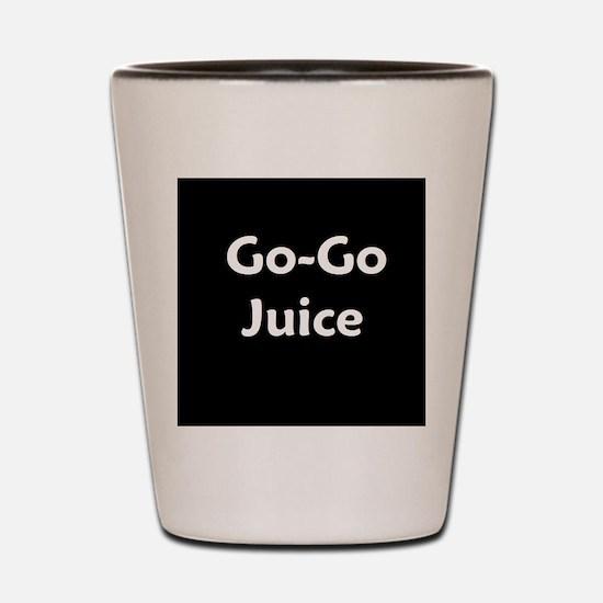 go go juice in B&W Shot Glass
