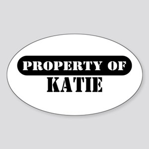 Property of Katie Oval Sticker