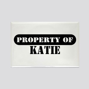 Property of Katie Rectangle Magnet