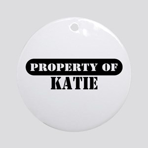 Property of Katie Ornament (Round)