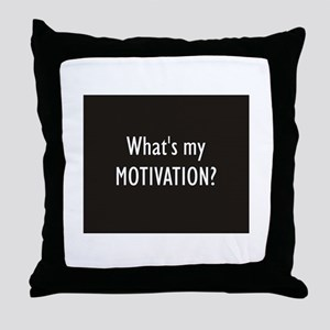 What's my MOTIVATION Throw Pillow