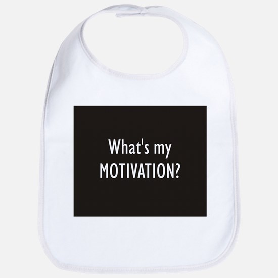 What's my MOTIVATION  Bib