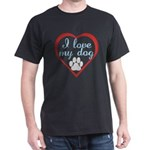 I Love My Dog Dark T-Shirt