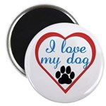 I Love My Dog Magnet