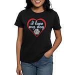 I Love My Dog Women's Dark T-Shirt