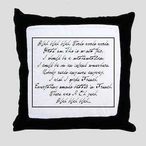 Blah, blah, blah... Throw Pillow