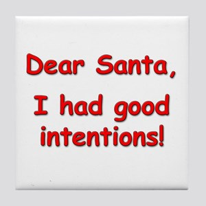 """""""Good Intentions"""" Tile Coaster"""
