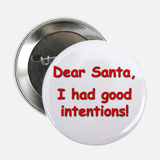"""Good Intentions"" Button"