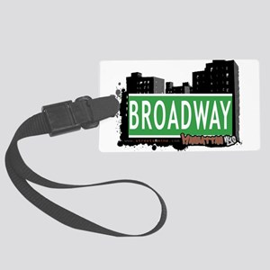 BROADWAY, MANHATTAN, NYC Large Luggage Tag