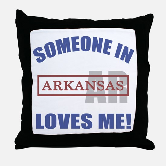Someone In Arkansas Loves Me Throw Pillow