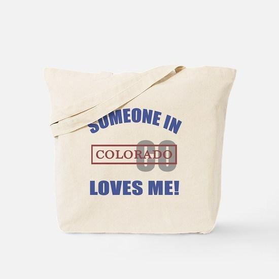 Someone In Colorado Loves Me Tote Bag