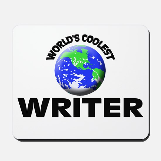 World's Coolest Writer Mousepad