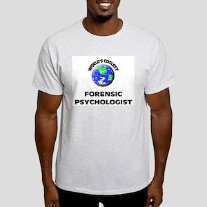 World's Coolest Forensic Psychologist T-Shirt