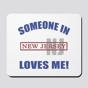 Someone In New Jersey Loves Me Mousepad