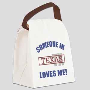 Someone In Texas Loves Me Canvas Lunch Bag