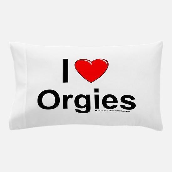 Orgies Pillow Case