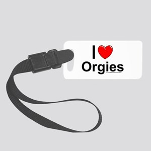 Orgies Small Luggage Tag