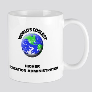 World's Coolest Higher Education Administrator Mug