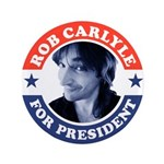 """Rob Carlyle For President 3.5"""" Button"""