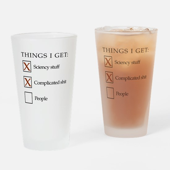 Things I get - people are not one of them Drinking