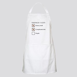 Things I get - people are not one of them Apron