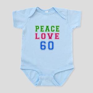Peace Love 60 birthday designs Infant Bodysuit